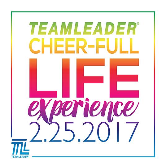 TeamLeader CheerFULL Life Experience 2.25.2017